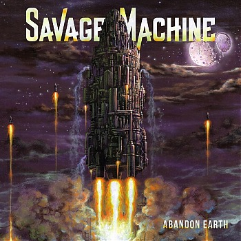 SAVAGE_MACHINE_Abandon_Earth_Cover.jpg